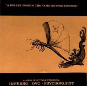 Psychofagist A Bullet Sounds the Same (In Every Language) album cover