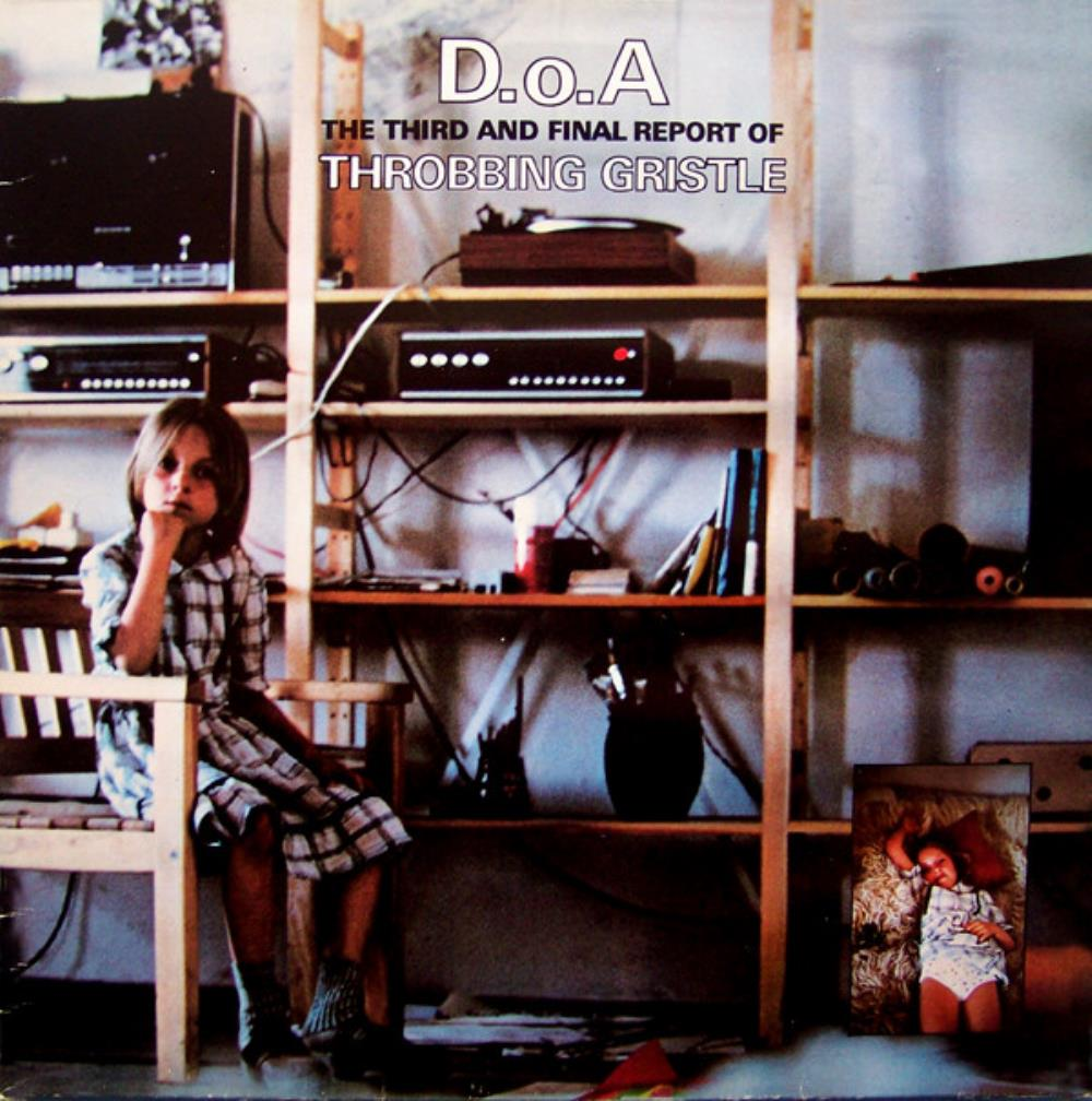 D.o.A. The Third And Final Report by THROBBING GRISTLE album cover
