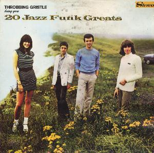 Throbbing Gristle 20 Jazz Funk Greats album cover