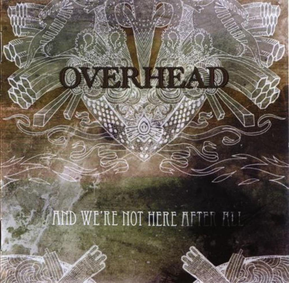 Overhead And We're Not Here After All album cover