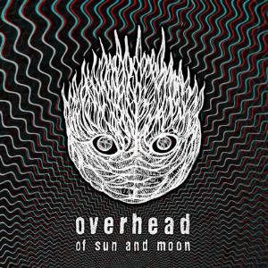 Overhead - Of Sun and Moon CD (album) cover
