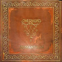 Overhead - Zumanthum CD (album) cover