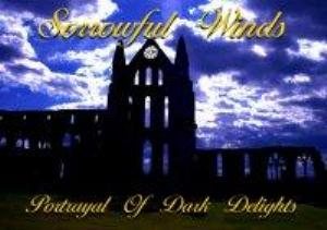 Sorrowful Winds Portrayal of Dark Delights album cover