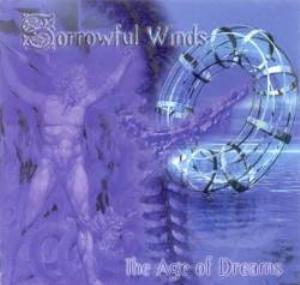 The Age of Dreams by SORROWFUL WINDS album cover