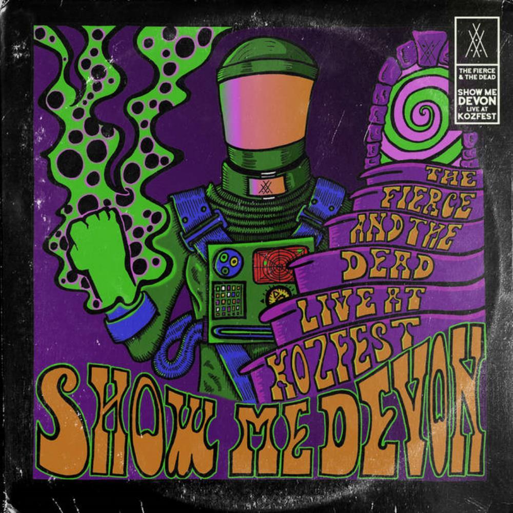 Show Me Devon: Live at Kozfest 2019 by FIERCE & THE DEAD, THE album cover