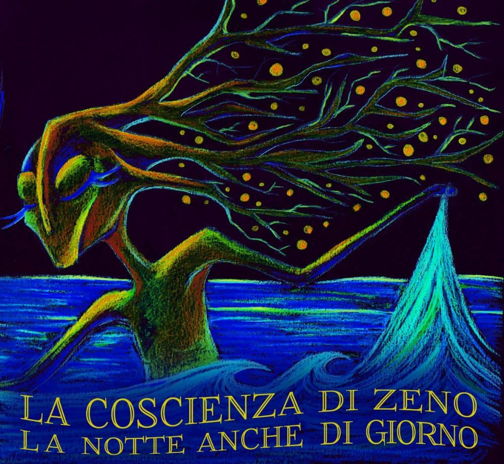 La Notte Anche Di Giorno by COSCIENZA DI ZENO, LA album cover