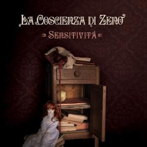 La Coscienza di Zeno - Sensitivit� CD (album) cover