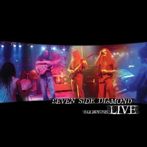 Seven Side Diamond Far Beyond Live album cover