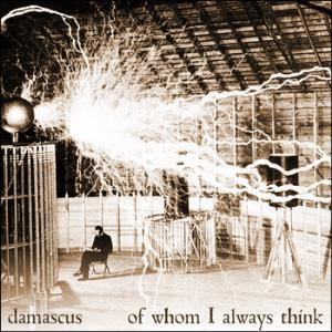 Of Whom I Always Think by DAMASCUS album cover
