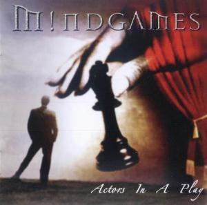 Actors In A Play by MINDGAMES album cover