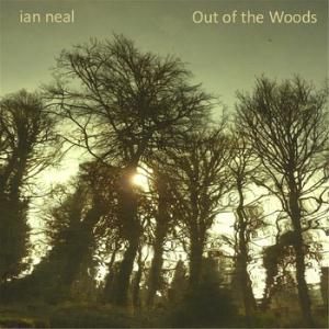 Ian Neal Out of the Woods album cover