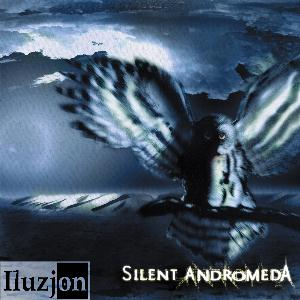 Silent Andromeda by ILUZJON album cover