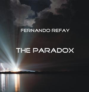 The Paradox by REFAY, FERNANDO album cover