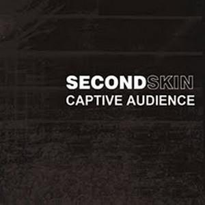 Secondskin Captive Audience album cover