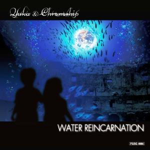 Yuka & Chronoship - Water Reincarnation CD (album) cover