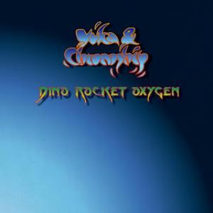 Yuka & Chronoship - Dino Rocket Oxygen CD (album) cover