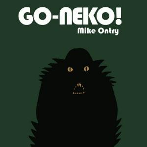 Go-Neko! Mike Ontry album cover