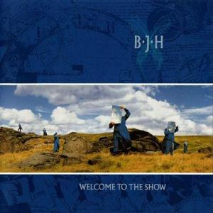Barclay James  Harvest - Welcome To The Show CD (album) cover