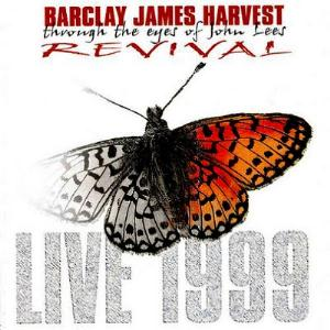 Barclay James  Harvest - BJH Through The Eyes Of John Lees: Revival - Live 1999 CD (album) cover