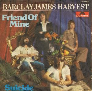 Barclay James  Harvest Friend of Mine / Suicide album cover