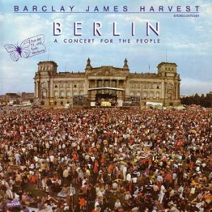 Barclay James  Harvest - A Concert For The People (Berlin) CD (album) cover