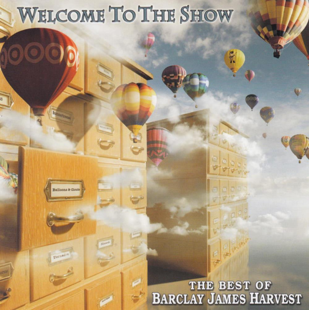 Barclay James  Harvest Welcome To The Show - The Best Of Barclay James Harvest album cover