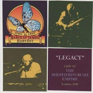 Barclay James  Harvest John Lees' Barclay James Harvest: Legacy - Live At The Shepherd's Bush Empire album cover