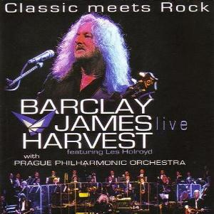 Barclay James  Harvest BJH Featuring Les Holroyd: Classic Meets Rock - Live album cover