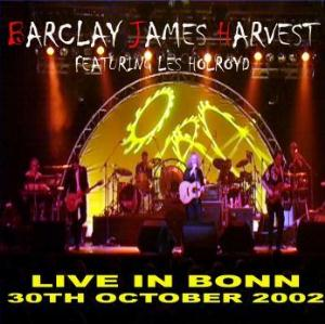 Barclay James  Harvest - BJH Featuring Les Holroyd: Live In Bonn CD (album) cover