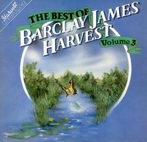 Barclay James  Harvest - The Best Of Barclay James Harvest - Volume 3 CD (album) cover
