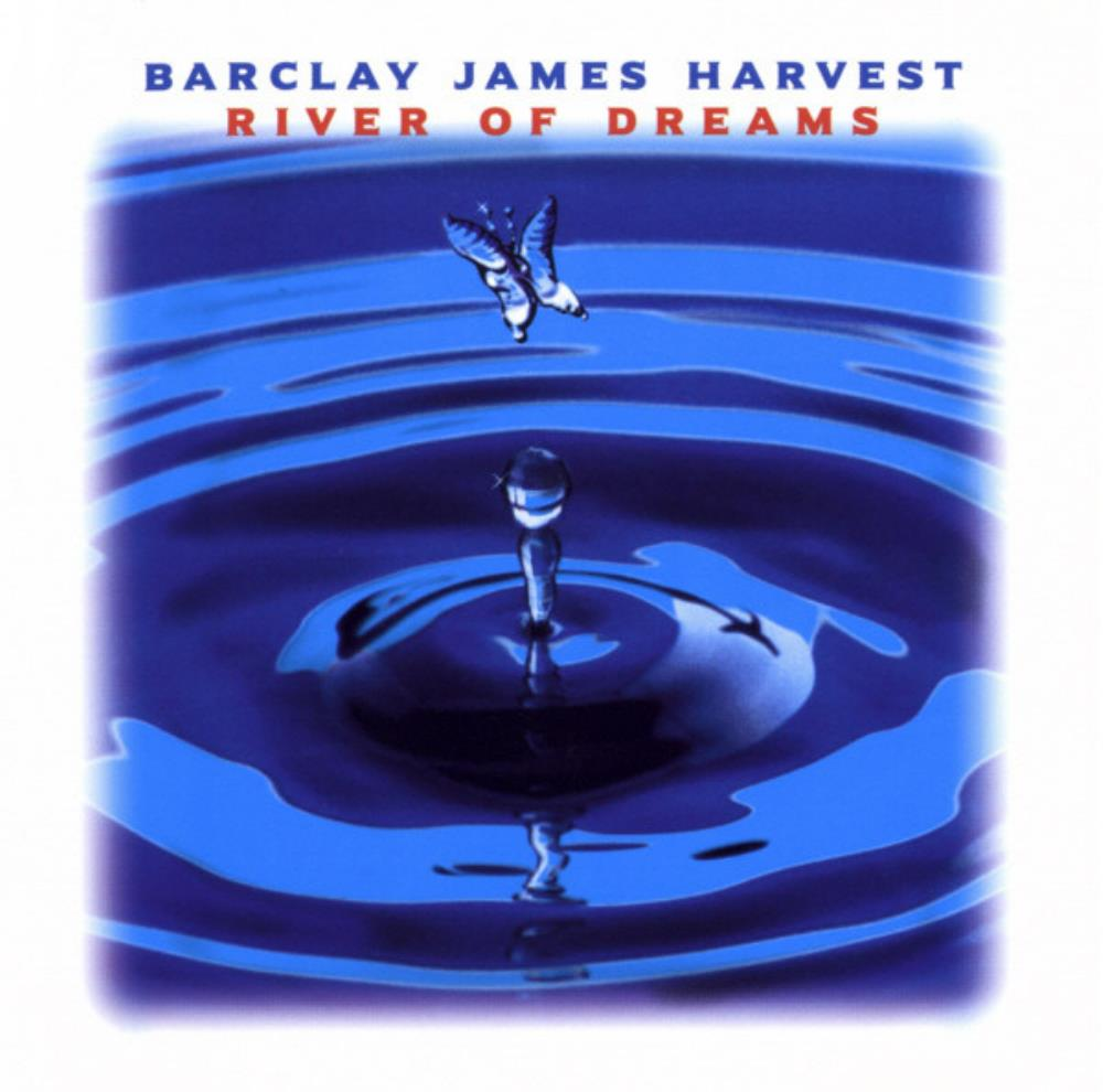 Barclay James  Harvest - River Of Dreams CD (album) cover