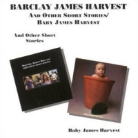 Barclay James Harvest - And Other Short Stories/Baby James Harvest