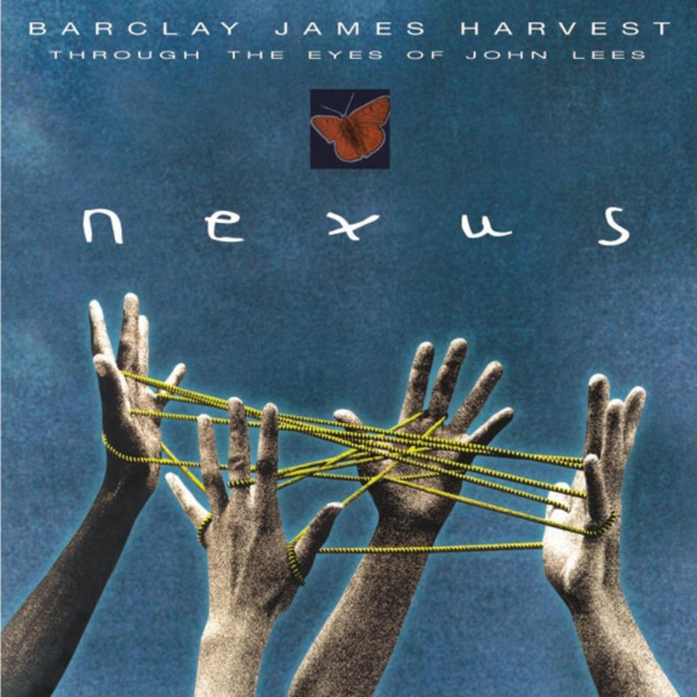 Barclay James  Harvest - BJH Through The Eyes Of John Lees: Nexus CD (album) cover