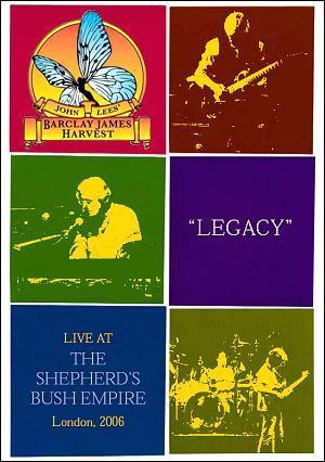 Barclay James  Harvest - John Lees Barclay James Harvest: Legacy - Live At The Shepherds Bush Empire (DVD) CD (album) cover
