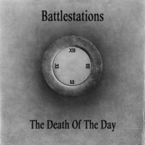 Battlestations - The Death Of The Day CD (album) cover
