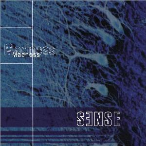 Sense - Madness CD (album) cover