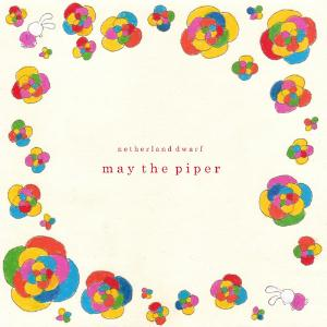 May The Piper by NETHERLAND DWARF album cover