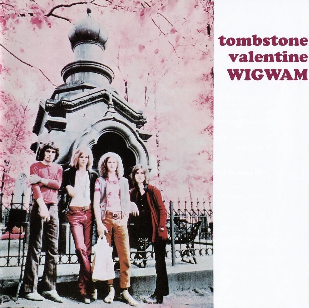 Tombstone Valentine by WIGWAM album cover