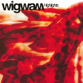 Wigwam - Highlights CD (album) cover