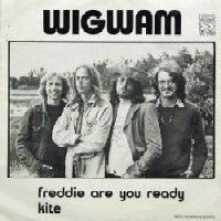 Freddie are You Ready / Kite by WIGWAM album cover