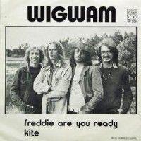 Freddie are You Ready / Kite by WIGWAM album cover
