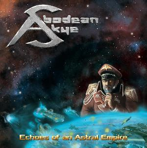Abodean Skye - Echoes of an Astral Empire CD (album) cover