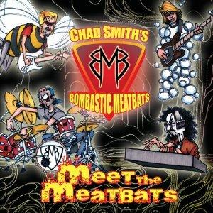 Chad Smith's Bombastic Meatbats Meet the Meatbats album cover