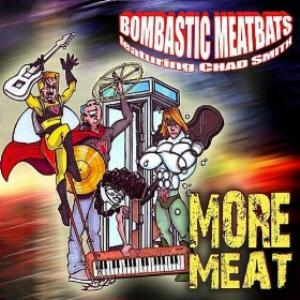 Chad Smith's Bombastic Meatbats More Meat album cover