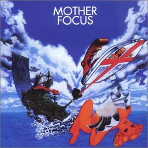 Mother Focus by FOCUS album cover