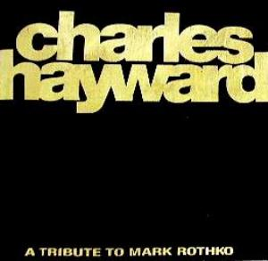 Charles Hayward Skew-Whiff - A Tribute To Mark Rothko album cover