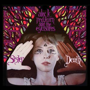 Sister Death by REDFEARN AND THE EYESORES, ALEC K.  album cover