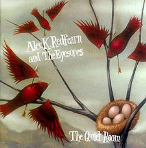 Alec K.  Redfearn and the Eyesores The Quiet Room album cover