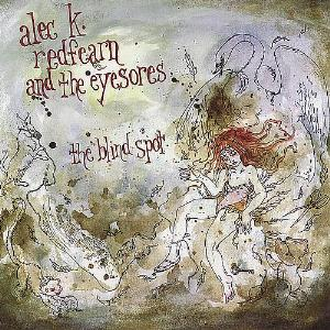 Alec K.  Redfearn and the Eyesores The Blind Spot album cover