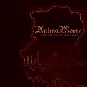 Face The Sea Of Darkness by ANIMA MORTE album cover